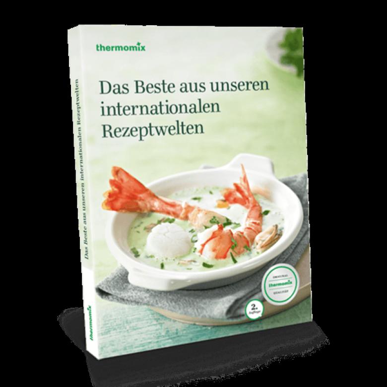 "Kochbuch ""Das Beste aus unseren internationalen Rezeptwelten"""