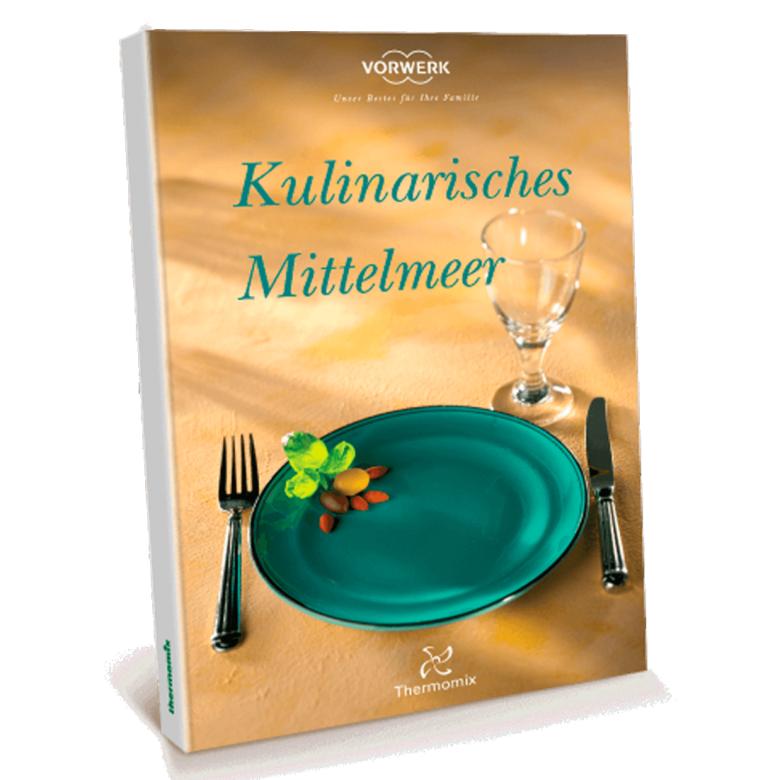 """Kochbuch """"Kulinarisches Mittelmeer"""""""