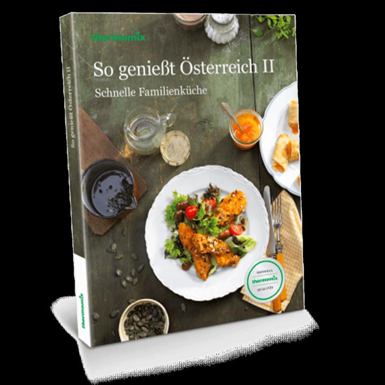 """Kochbuch """"So genießt Österreich 2 – Schnelle Familienküche"""""""