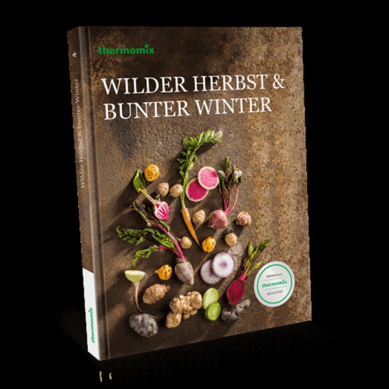 """Kochbuch """"Wilder Herbst & bunter Winter"""""""