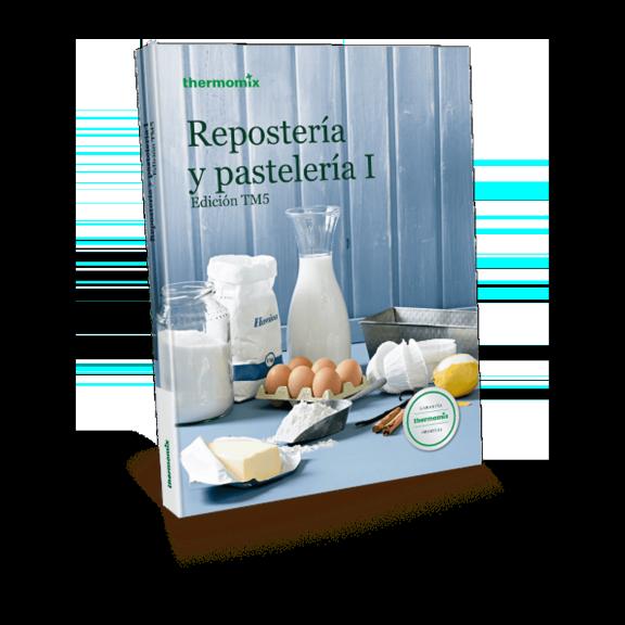 Libro de cocina - Repostería y Pastelería I