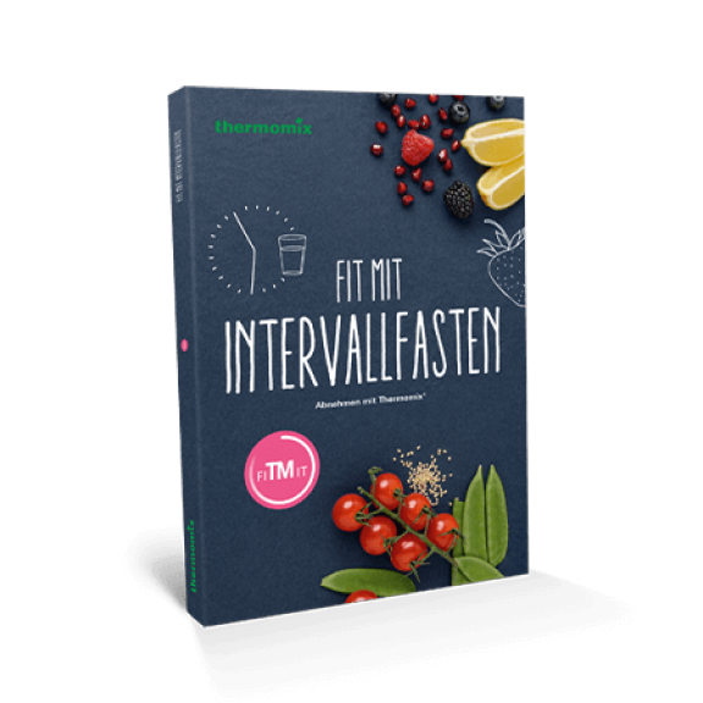 Fit mit Intervallfasten – Abnehmen mit Thermomix®