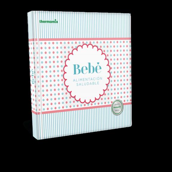 Libro de cocina - Bebe. Alimentación saludable