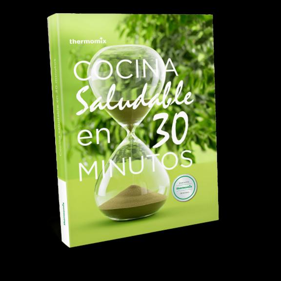 Libro de cocina - Cocina saludable en 30 minutos