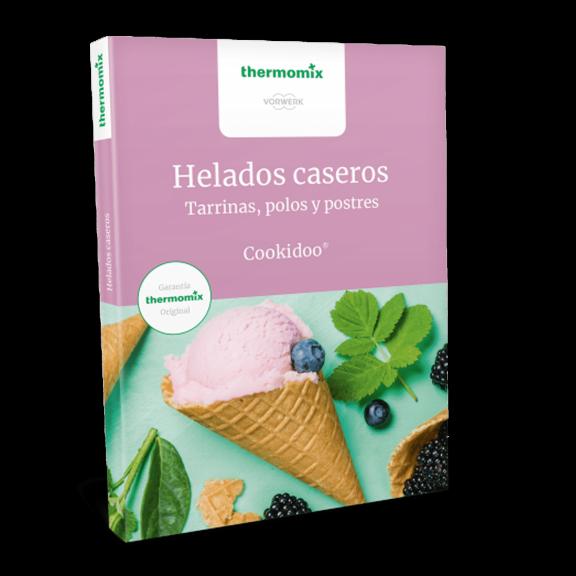 Libro de cocina - Helados caseros. Tarrinas, polos y postres. Cookidoo ® - Edición de bolsillo