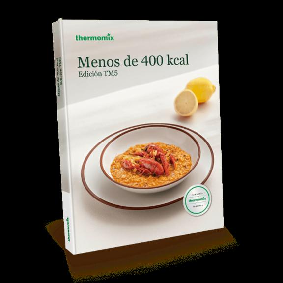 Libro de cocina - Menos de 400 Kcal